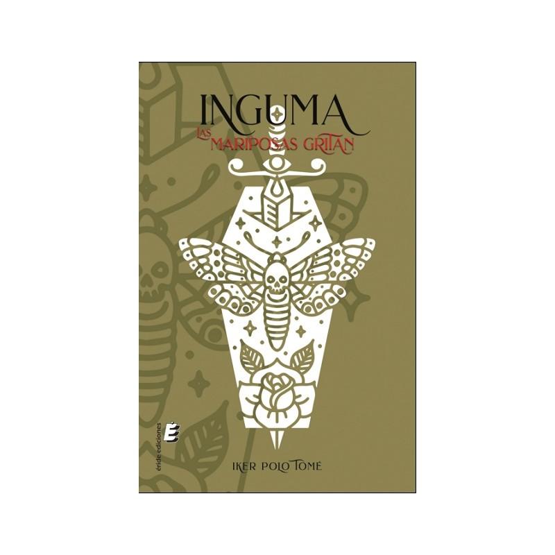 Inguma: Las mariposas gritan de Iker Polo Tomé
