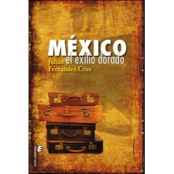 México. Exilio dorado